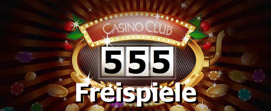 555 Freispiele Casino Club